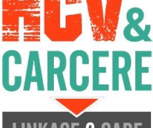 HCV & CARCERE: Obiettivo Microeliminazione Diffusa